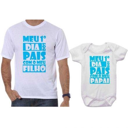 Camisetas Tal Pai Tal Filho Meu 1º Dia dos Pais Com Meu Filho CA0693