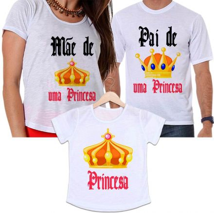 Camisetas Tal Pai, Tal Mãe e Tal Filha Coroa Dourada Mãe e Pai de Uma Princesa
