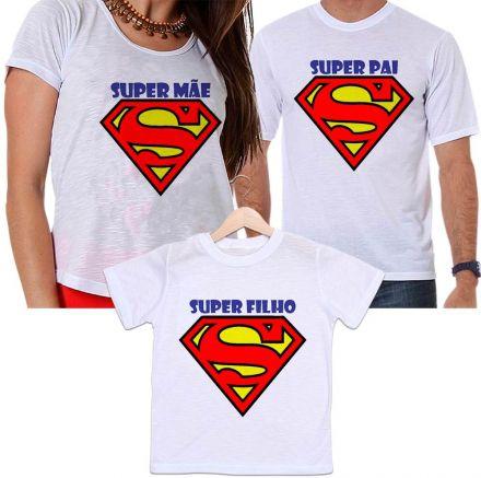 Camisetas Tal Pai, Tal Mãe e Tal Filho Super Homem - Super Mãe, Super Pai e Super Filho