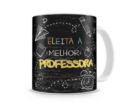 Caneca Eleita a Melhor Professora