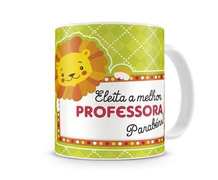 Caneca Eleita A Melhor Professora, Parabéns!