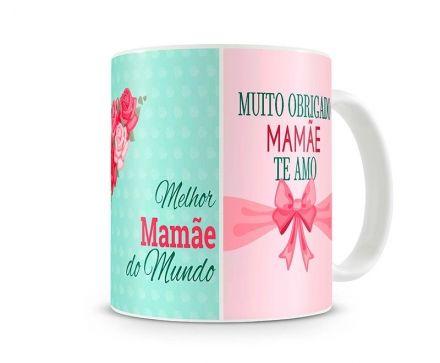 Caneca Melhor Mãe do Mundo Eu Te Amo Mamãe Muito Obrigado Mamãe Te Amo