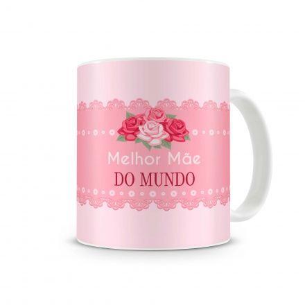 Caneca Melhor Mãe do Mundo Rosa