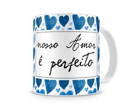 Caneca Nosso Amor É Perfeito Corações