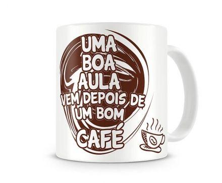 Caneca Uma Boa Aula, Começa Depois De Um Bom Café