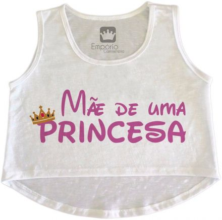 Cropped Gestante Mãe de uma Princesa
