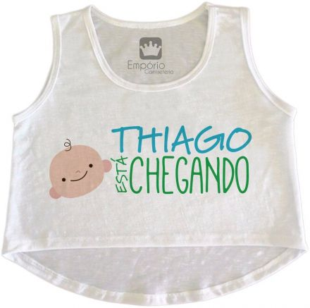 Cropped Gestante Personalizado Tem Bebê Chegando Menino