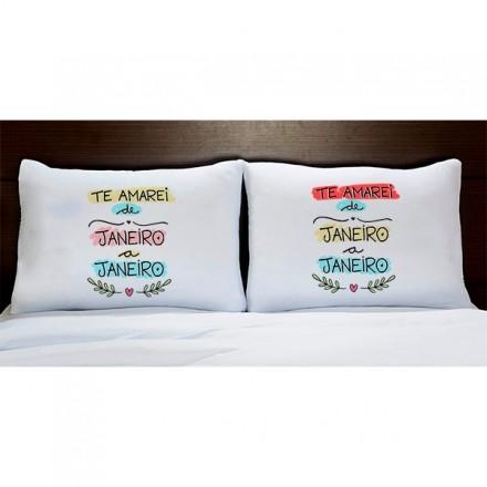 Fronhas Personalizadas Te Amarei de Janeiro a Janeiro FR1098