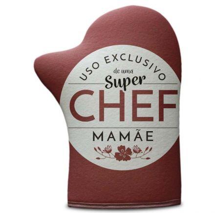 Luva de Cozinha Uso Exclusivo de uma Super Chef Mamãe