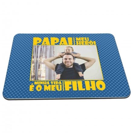 Mouse Pad Personalizado Papai Meu Herói