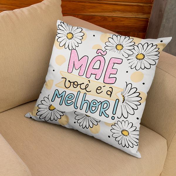 Almofada Mãe Você É A Melhor - CA1230