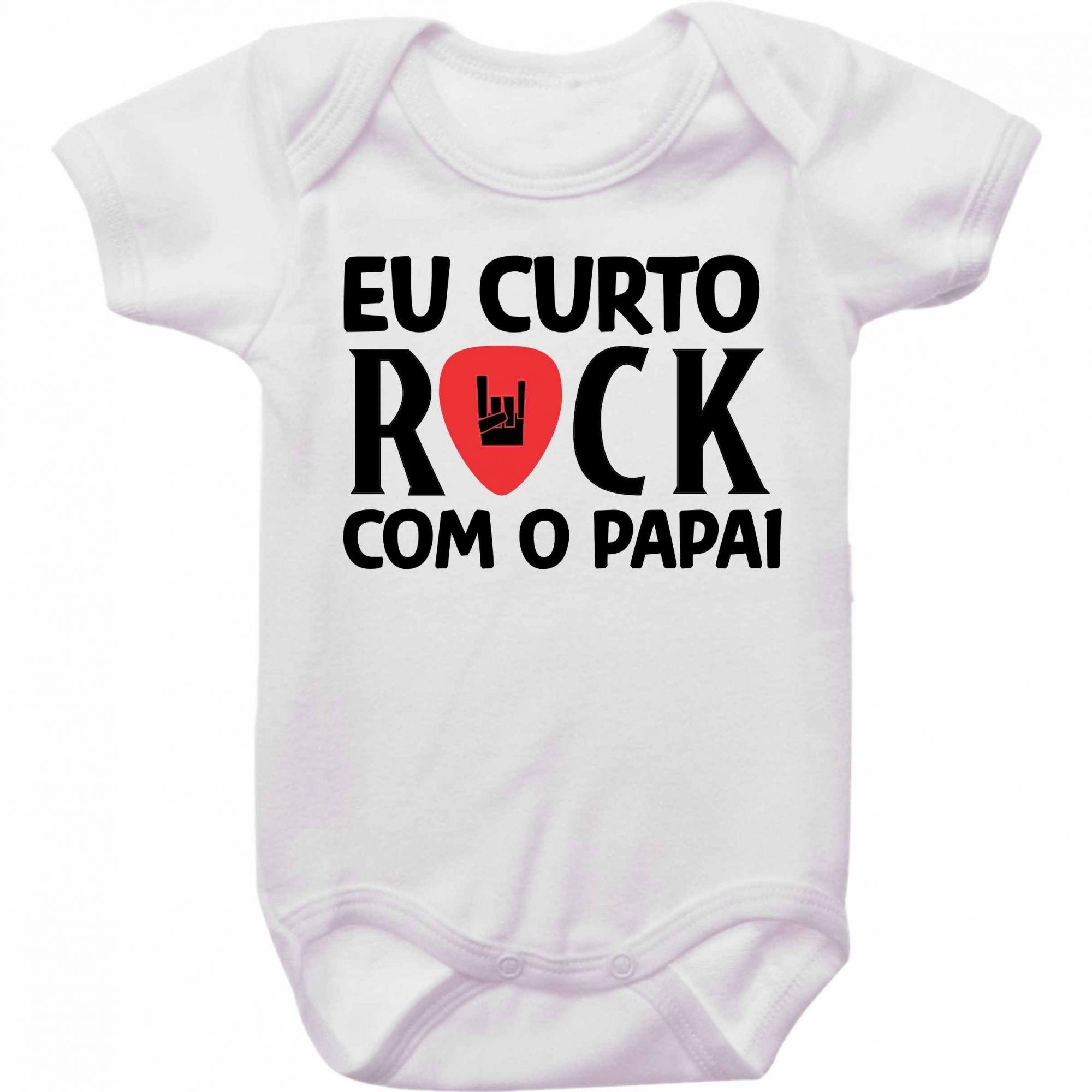 Body Bebê Eu Curto Rock Com O Papai