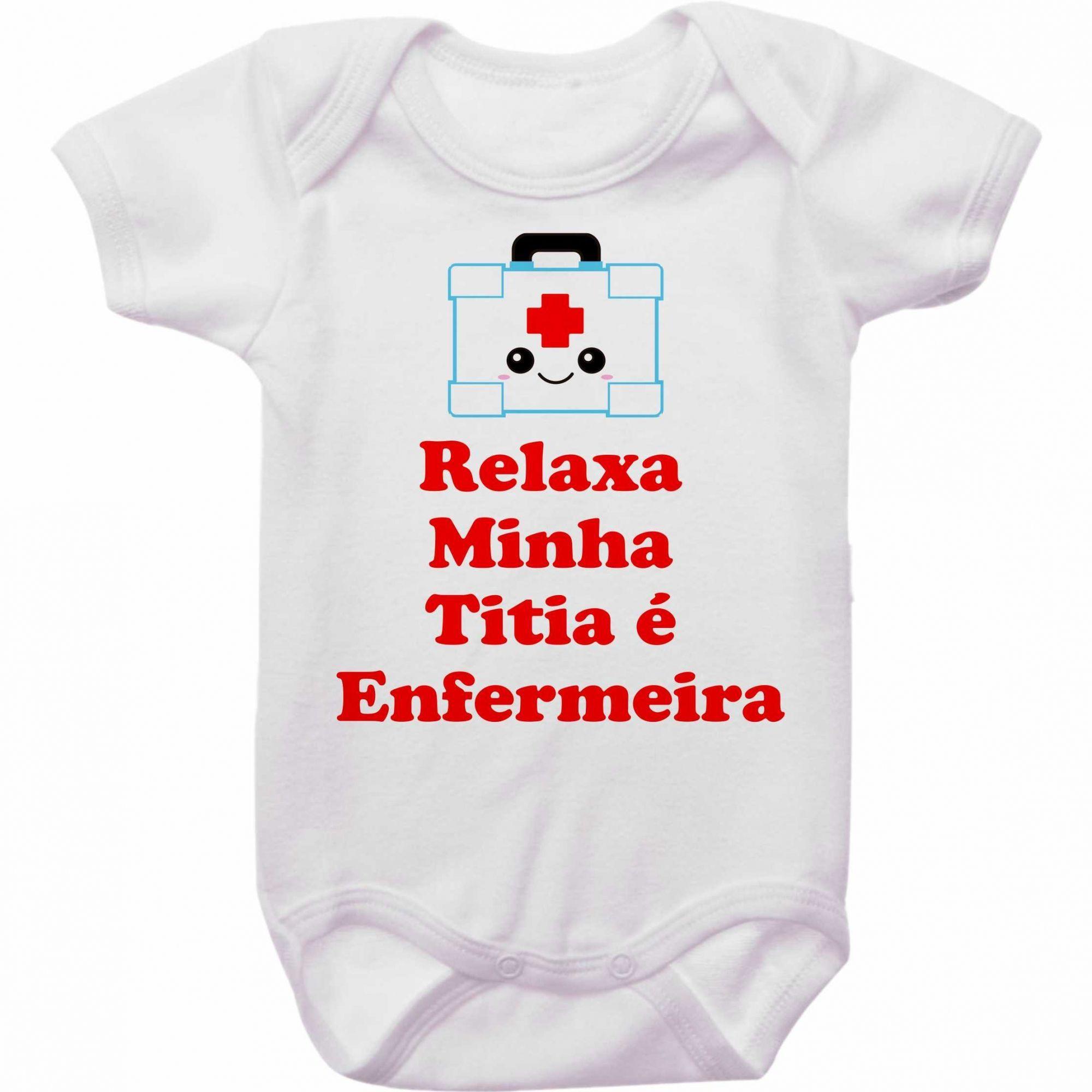 Body Bebê Relaxa Minha Titia é Enfermeira