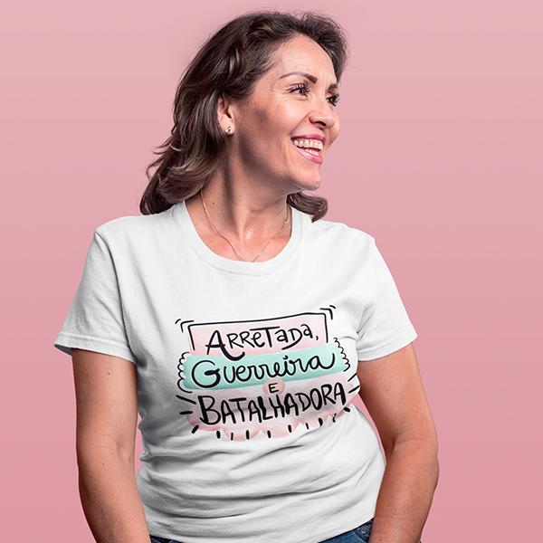 Camiseta Arretada Guerreira e Batalhadora - CA1188