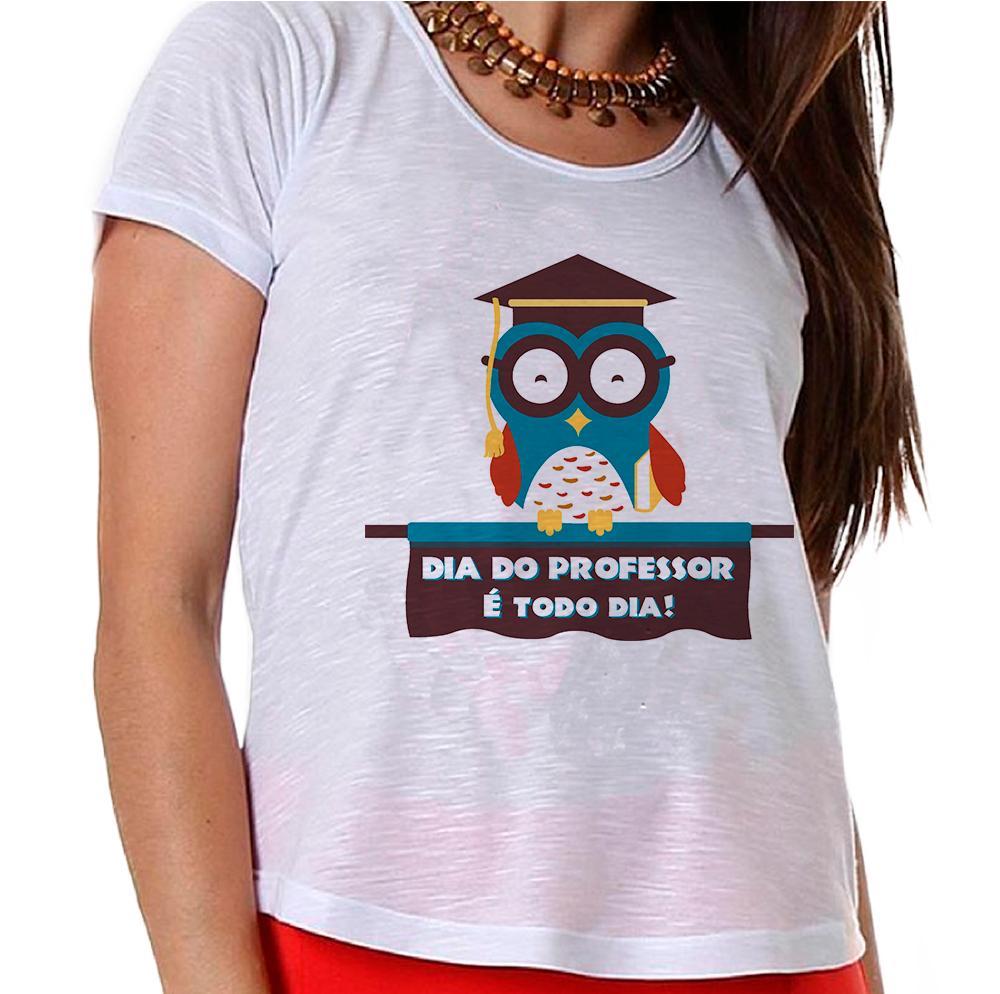 Camiseta Dia do Professor é Todo Dia!