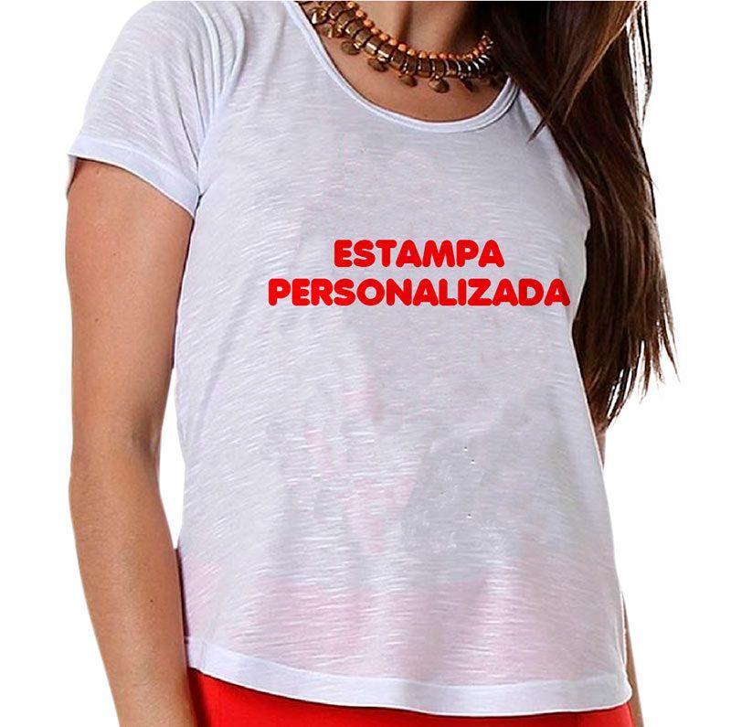 Camiseta Feminina Personalizada Com A Sua Estampa
