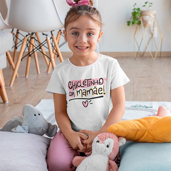 Camiseta Infantil Chicletinho da Mamãe - CA1204