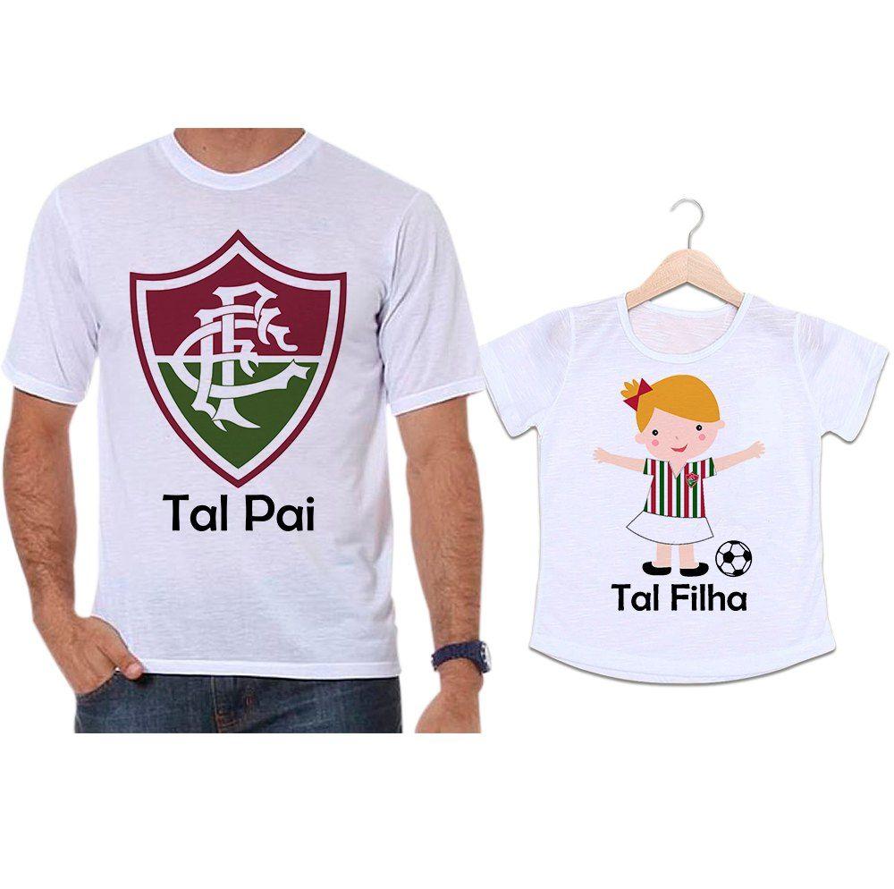 Camisetas Tal Pai Tal Filha Futebol Time Fluminense