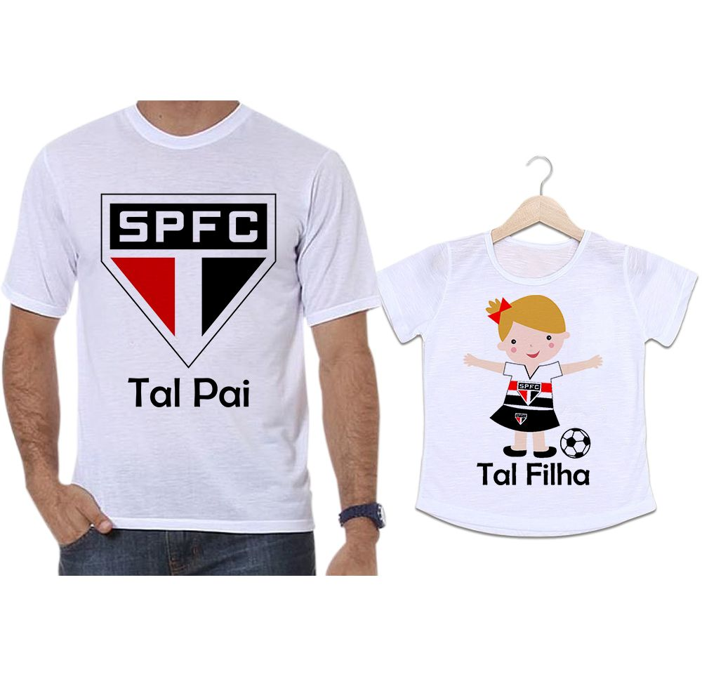 b4dc543d1be09a Camisetas Tal Pai Tal Filha Futebol Time São Paulo