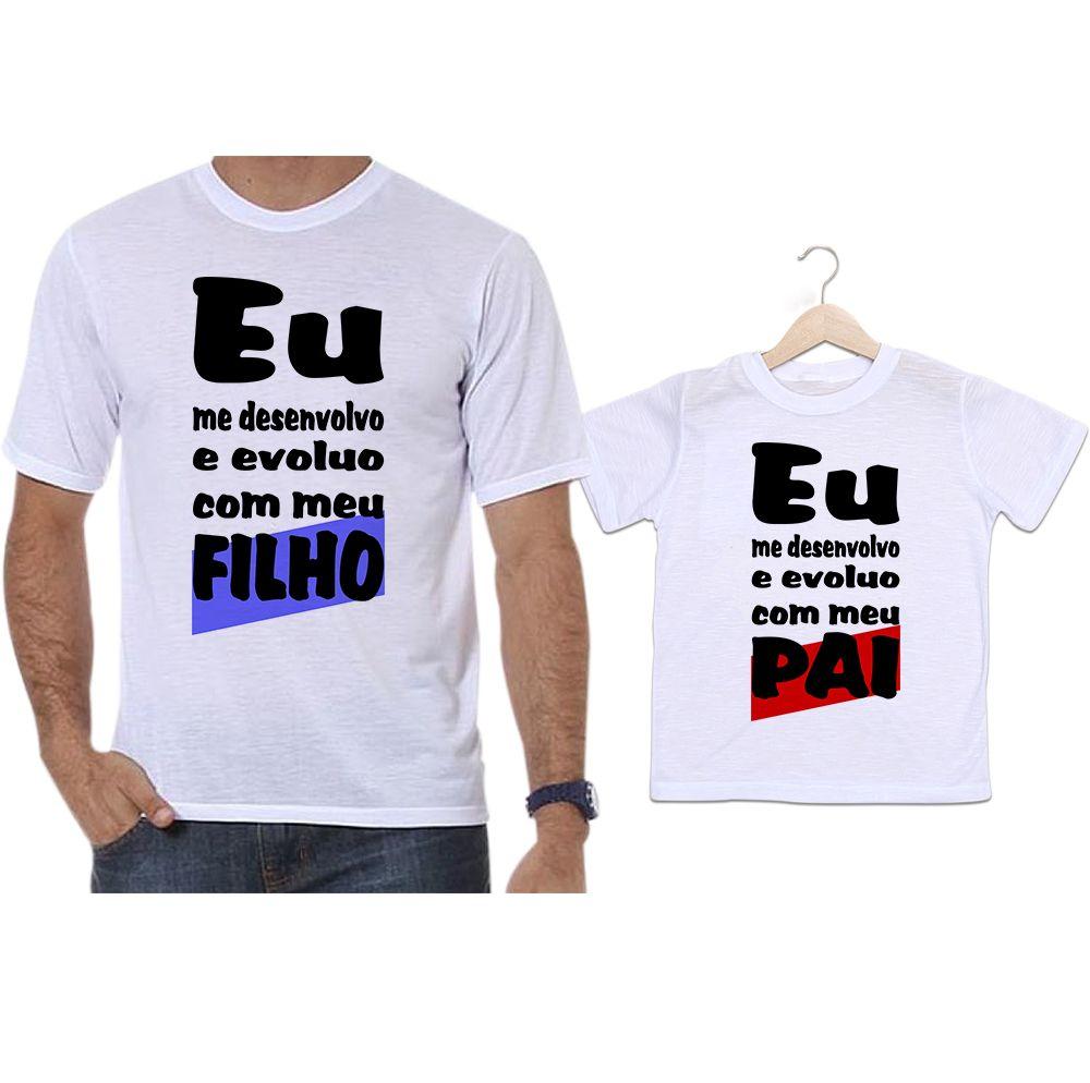 Camisetas Tal Pai Tal Filho Eu Me Desenvolvo E Evoluo Com O Meu Filho
