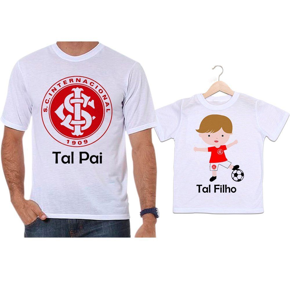 Camisetas Tal Pai Tal Filho Futebol Time Internacional