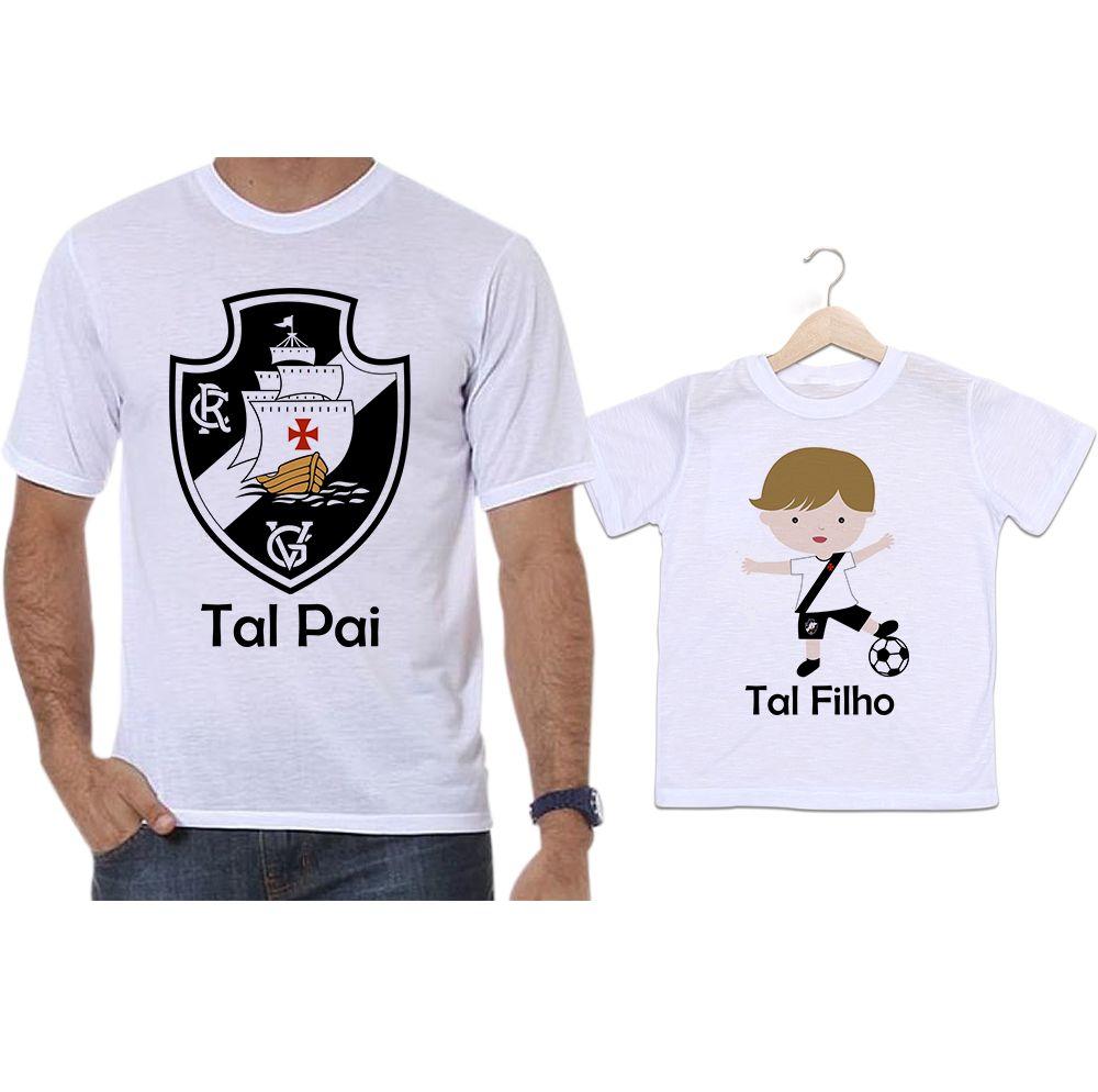Camisetas Tal Pai Tal Filho Time Vasco