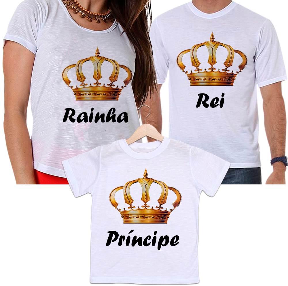Camisetas Tal Pai, Tal Mãe e Tal Filho Rei, Rainha e Príncipe