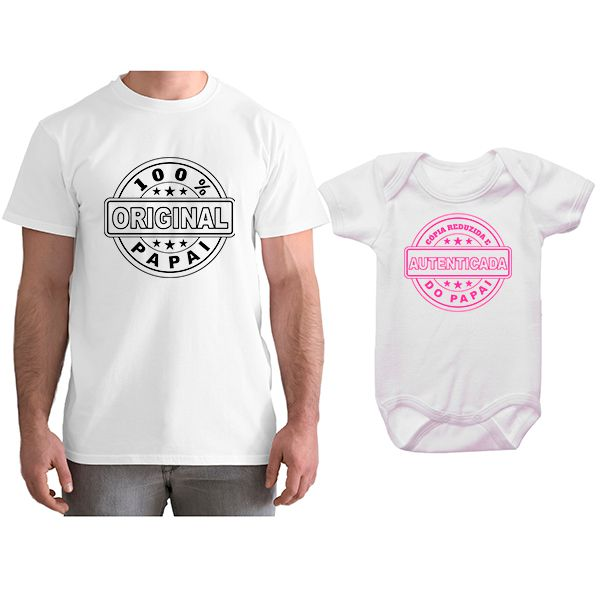 Kit Camiseta e Body Tal Pai Tal Filha Cópia Reduzida e Autenticada do Papai CA0796