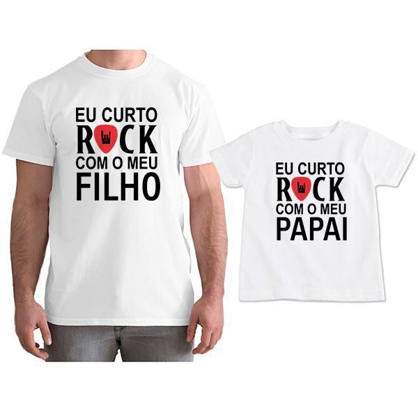 Kit Camisetas Tal Pai Tal Filho Eu Curto Rock com o Meu Papai CA0809
