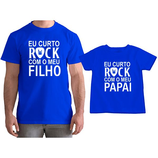 0140f87232a6 Kit Camisetas Tal Pai Tal Filho Eu Curto Rock com o Meu Papai CA0809 -  Empório ...
