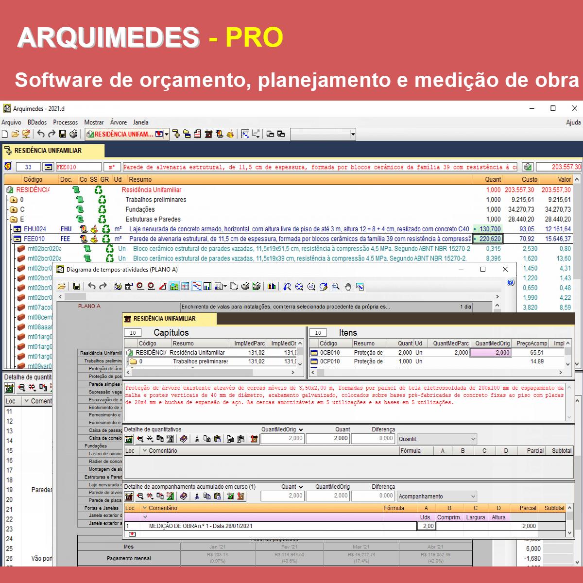 Software Arquimedes pacote PRO versão 2021 (Licença Eletrônica) incluindo Orçamento, Planejamento e Medição de Obras