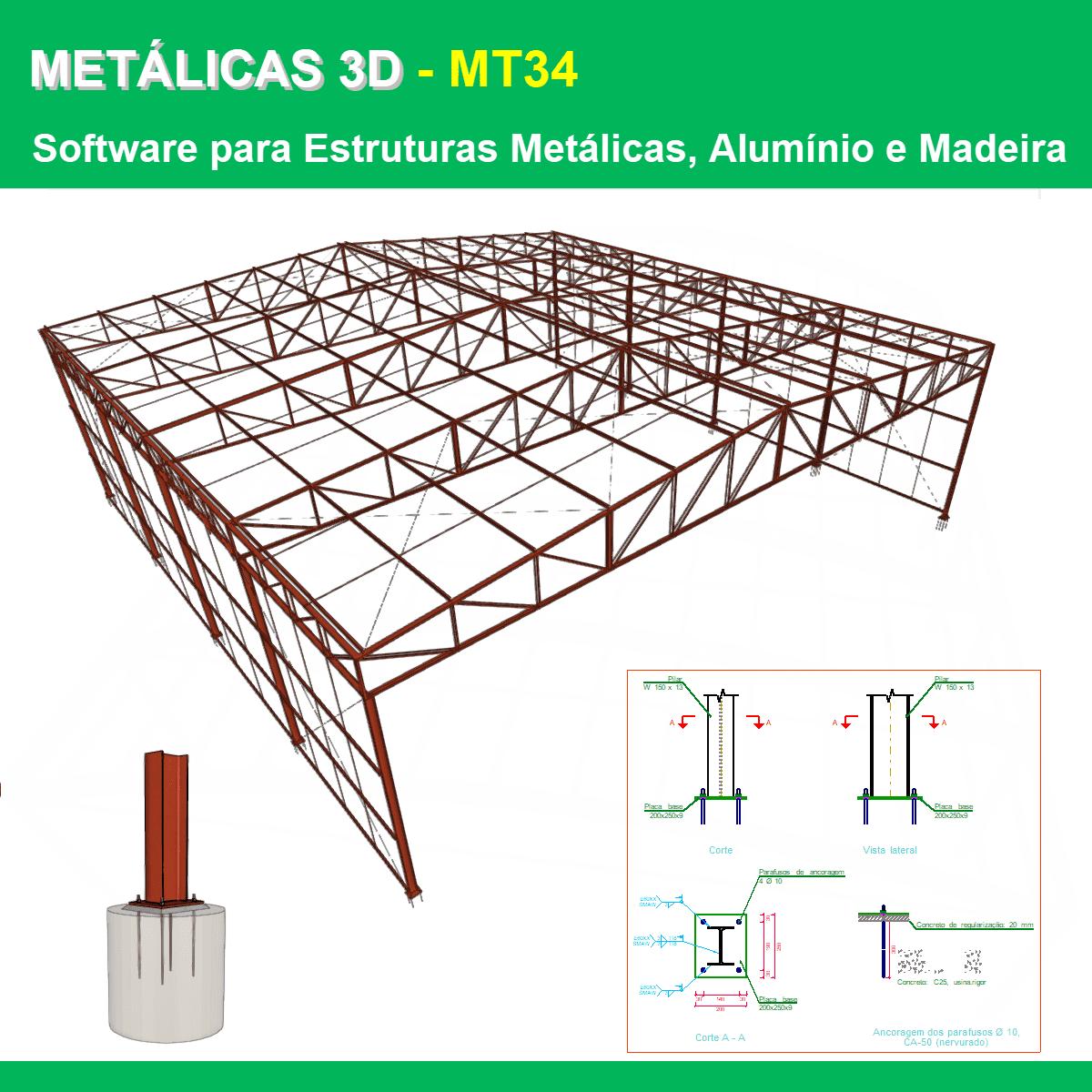 Software Metálicas 3D MT34 versão 2021 (Licença Eletrônica) incluindo Núcleo Básico e Placas de Base  - MULTIPLUS SOFTWARES
