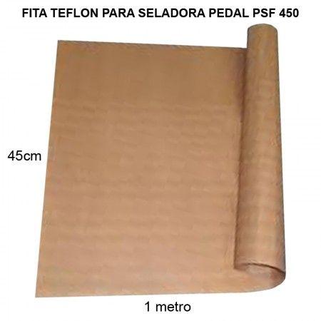 Fitas Teflon para Seladora Pedal PSF 450