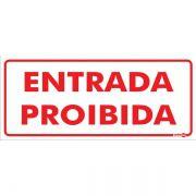 Placa PVC Entrada Proibida 30 x 13 x 0,80mm