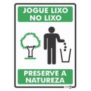 Placa PVC Jogue Lixo no Lixo Preserve a Natureza 150 x 200 x 0,80mm