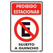 Placa PVC Proibido Estacionar Sujeito a Guincho 200 x 300 x 0,80mm