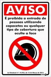Placa PVC Aviso é Proibido a entrada com Capacete 200 x 300 x 0,80mm
