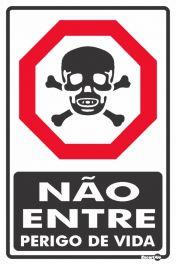 Placa PVC Não Entre Perigo de Vida 200 x 300 x 0,80mm