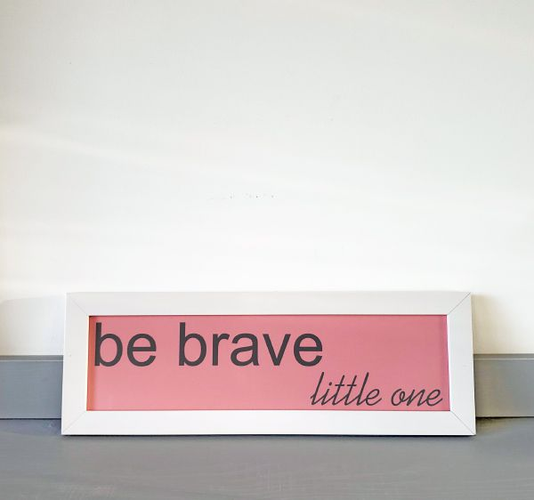 Quadrinho Infantil Be Brave Rosa/Branco 13X38cm - Ella Baby Decor Collection