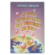 A Nova Civilização do Terceiro Milênio
