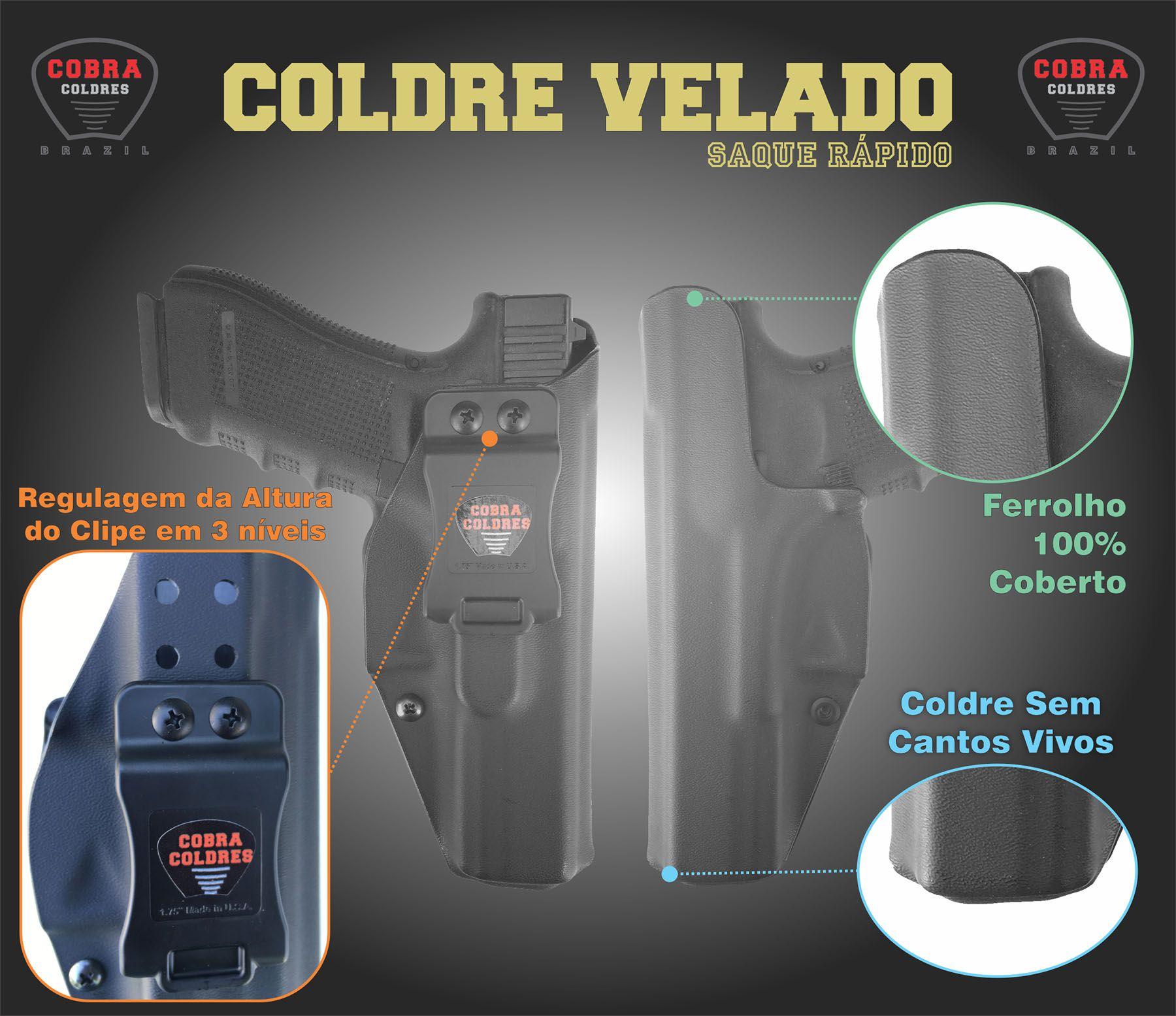 Coldre Slim PT840 TH40 840 PT845 845 Taurus Saque Rápido Velado Kydex® 080