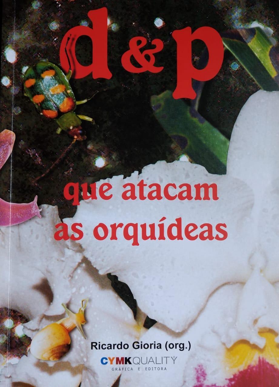 D&P - Doenças e pragas que atacam as Orquídeas