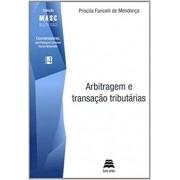 Arbitragem E Transação Tributárias
