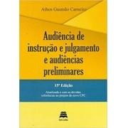 Audiência De Instrução E Julgamento E Audiências Preliminares