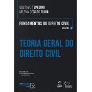 Fundamentos do Direito Civil - Teoria Geral do Direito Civil - Vol. 1 - Tepedino