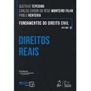 Fundamentos do Direito Civil - Vol. 5 - Direitos Reais - Tepedino