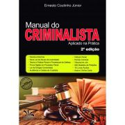 Manual do Criminalista Aplicado na Prática