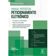Manual Prático do Peticionamento Eletrônico 2 Edição