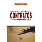 Manual Teórico e Prático dos Contratos e Direito Empresarial