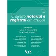 O Direito Notarial e Registral em Artigos Vol. 1